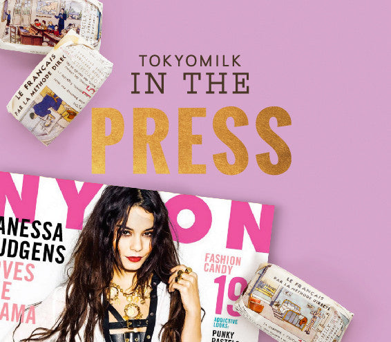 TokyoMilk In The Press