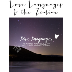 Love Languages and the Zodiac