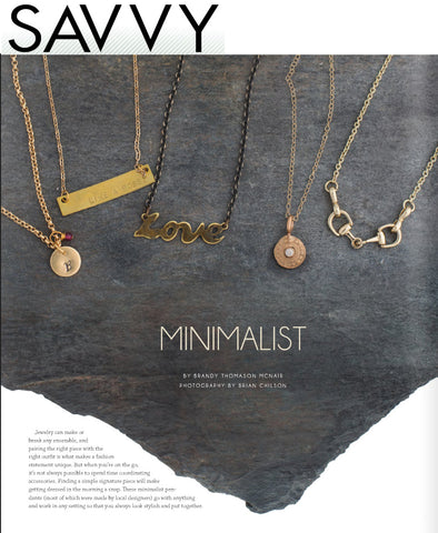 Minimalist collection curated by Brandy Thomason McNair of Bella Vita Jewelry featured in Savvy Magazine