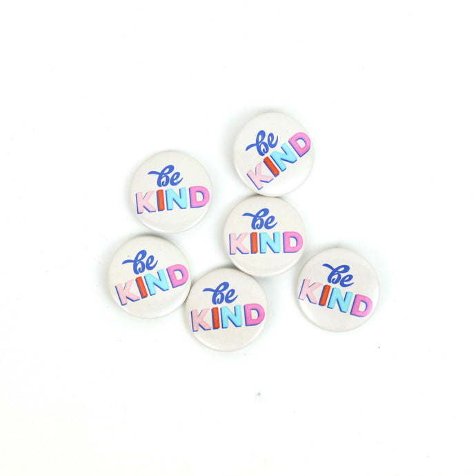 PIN | Be Kind