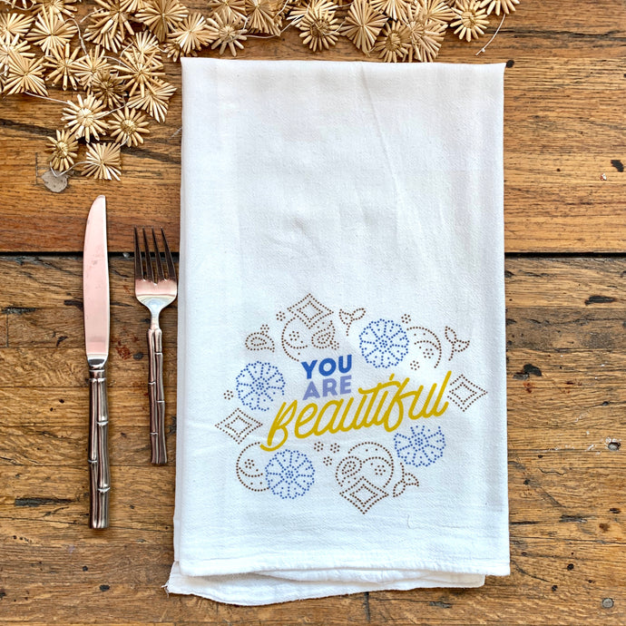 TEA TOWEL | You Are Beautiful