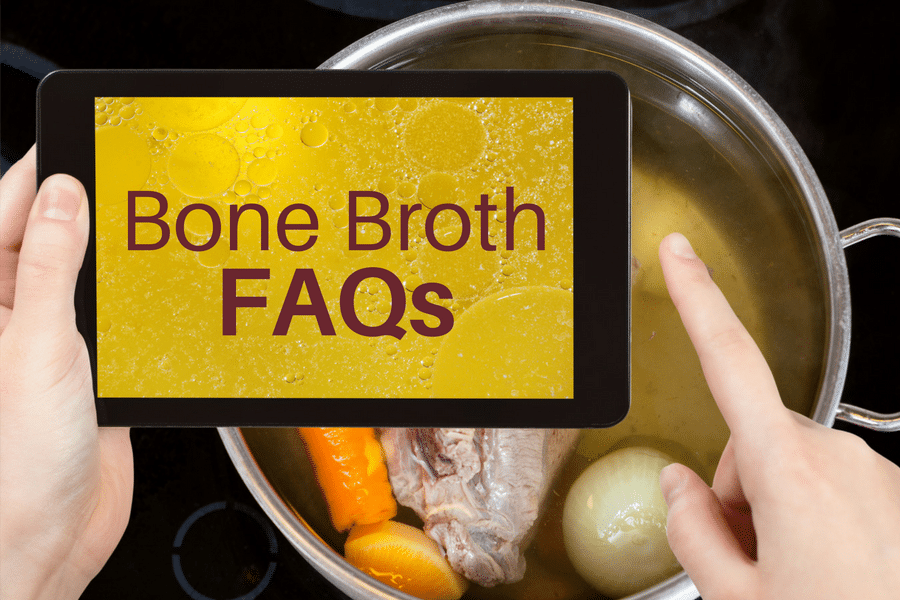 Most frequently asked questions about bone broth...