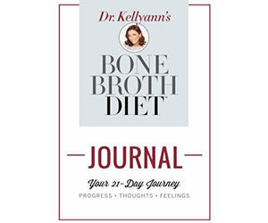 Bone Broth Diet Journal