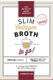 SYY - 5 Box Set SLIM Collagen Broth To Go!