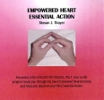 Step 5: Empowered Heart/Essential Action Process