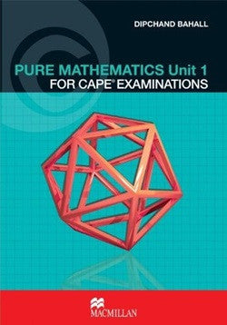 Mathematics for Cape Examinations Vol 1