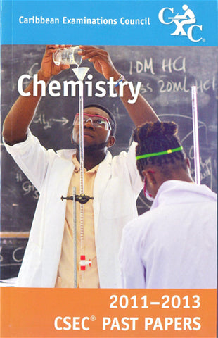 CSEC Past Papers Chemistry 2011-2013