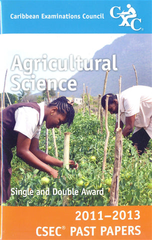 CSEC Past Papers Agricultural Science 2011-2013