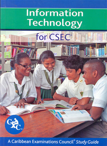 Information Technology  for CSEC Study Guide