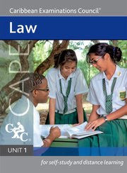 Law Unit 1 for CAPE Study Guide for Self-Study and Distance Learning
