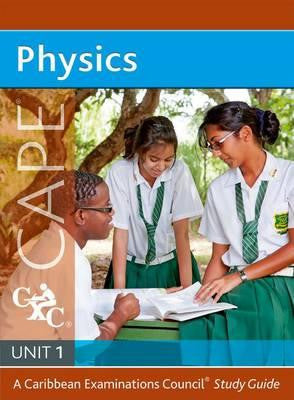 Physics Unit 1 for CAPE Study Guide