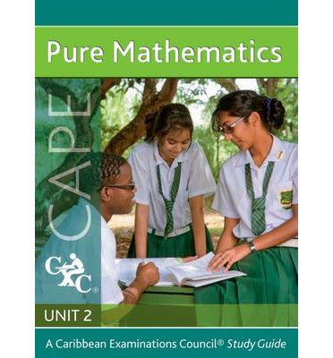 Pure Maths Unit 2 for CAPE Study Guide