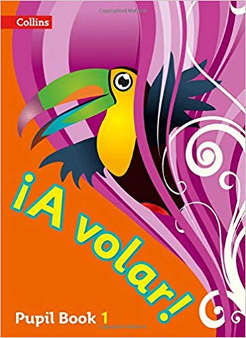 A Volar Pupil Book Level 1 Collins Spanish