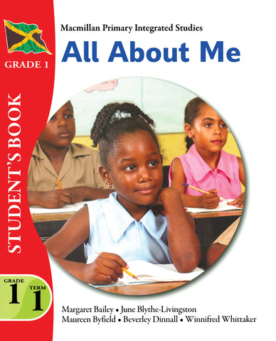 Macmillan Primary Integrated Studies Grade 1 Term 1 Student's book All About Me Macmillan Primary Books