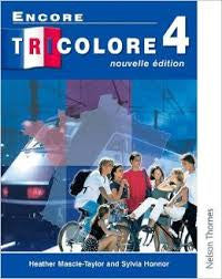 Encore Tricolore 4th Edition by Sylvia Honnor and Heather Mascie-Taylor