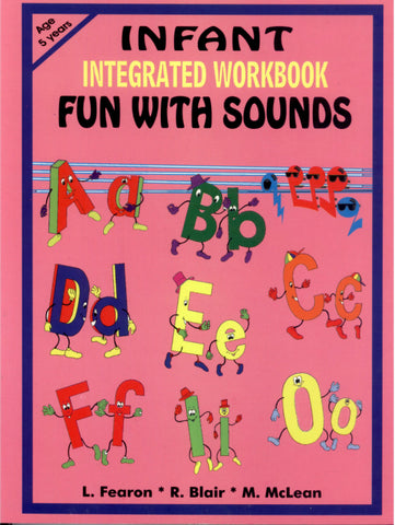 Fun With Sounds Infant Integrated Workbook