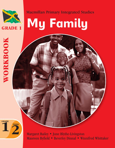 Macmillan Primary Integrated Studies Grade 1 Term 2 Workbook My Family Macmillan Primary Books