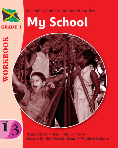 Macmillan Primary Integrated Studies Grade 1 Term 3 Workbook My School Macmillan Primary Books