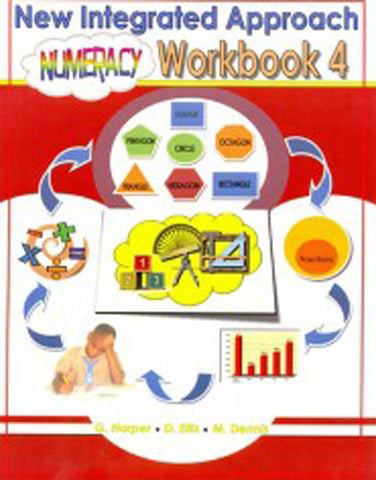 The New Integrated Approach Numeracy Workbook 4 (Harper, Ellis, Dennis)