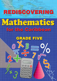 Rediscovering Mathematics for the Caribbean-Grade 5