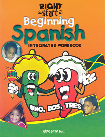 Right Start Beginning Spanish Integrated Workbook Uno, Dos, Tres