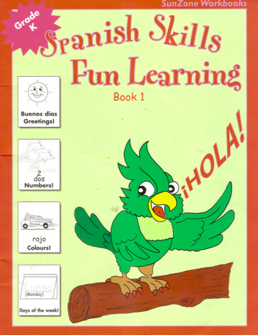 Spanish Skills Fun Learning Book 1 Grade K