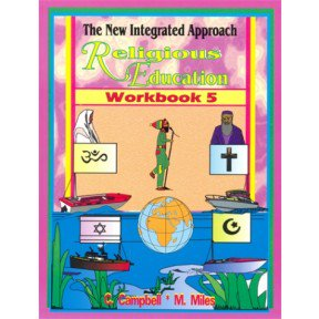 The New Integrated Approach Religious Education Workbook 5