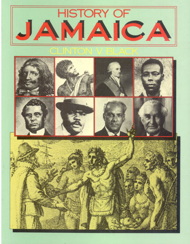 History of Jamaica by Clinton Black