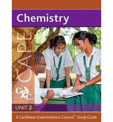 Chemistry Unit 2 for CAPE Study Guide for Self-study