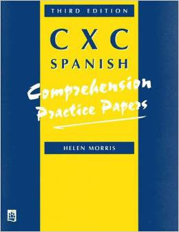 CXC Spanish Comprehension Practice Papers- Helen Morris