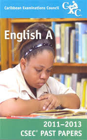 CSEC Past Papers English A 2011-2013