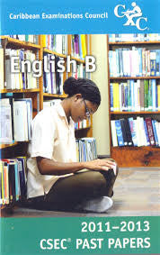 CSEC Past Papers English B 2011-2013