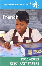 CSEC Past Papers French 2011-2013