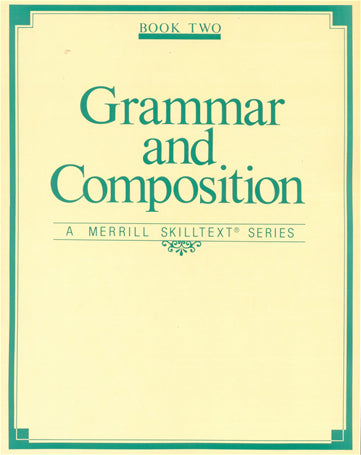 Grammar and Composition  Bk 2	-	A Merrill Skilltext Series