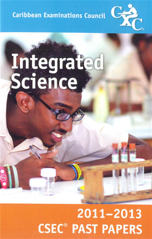 CSEC Past Papers Integrated Science 2011-2013