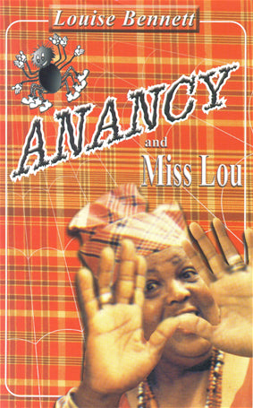 Anancy and Miss Lou