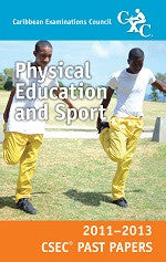 CSEC Past Papers Physical Education and Sport 2011-2013