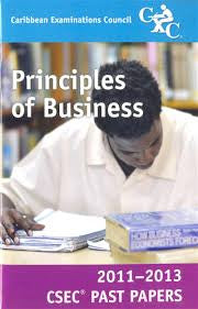 CSEC Past Papers Principles of Business 2011-2013