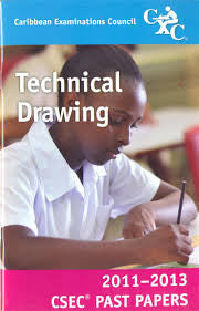 CSEC Past Papers Technical Drawing 2011-2013