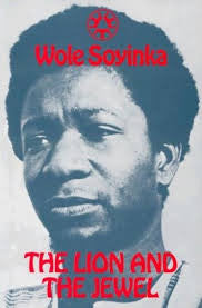 The Lion and the Jewel Wole Soyinka