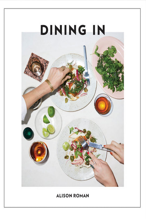Dining In-Alison Roman-Cookbook-Idun-Saint Paul