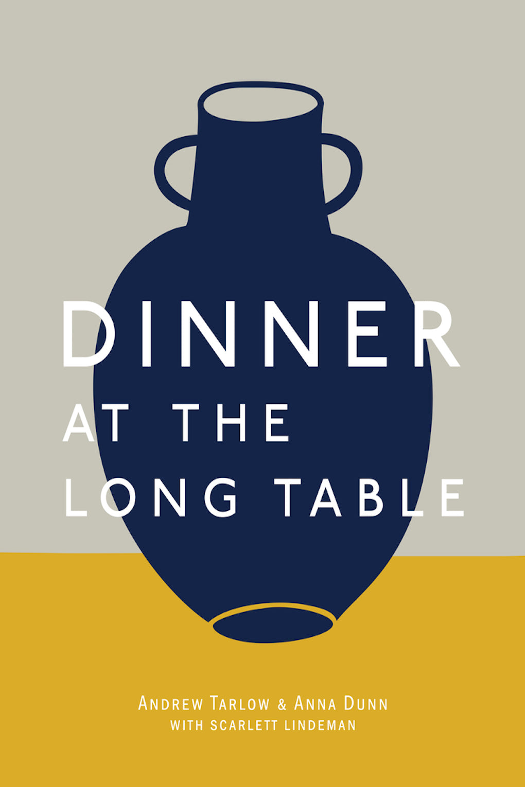 Dinner at the Long Table Cookbook-Andrew Tarlow Anna Dunn