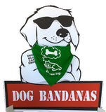 Dog Bandana.. Beware My Dog Can't Hold It's Licker!