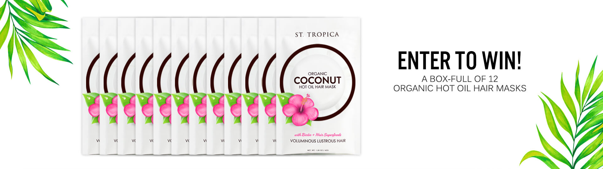 12 ST. TROPICA Hair Masks to be won