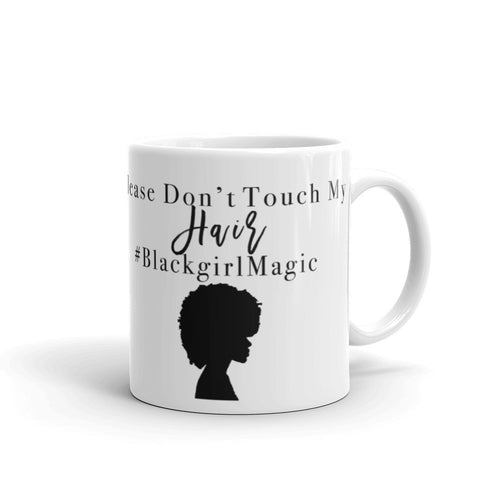 Please Don't Touch my Hair Mug