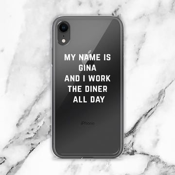 Gina Works the Diner All Day iPhone Case