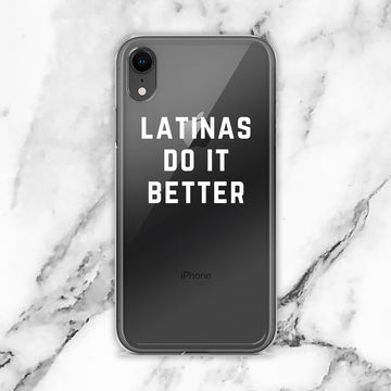 Latinas do it Better Transparent Clear iPhone Case