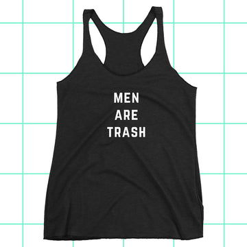 Men Are Trash Women's Racerback Tank