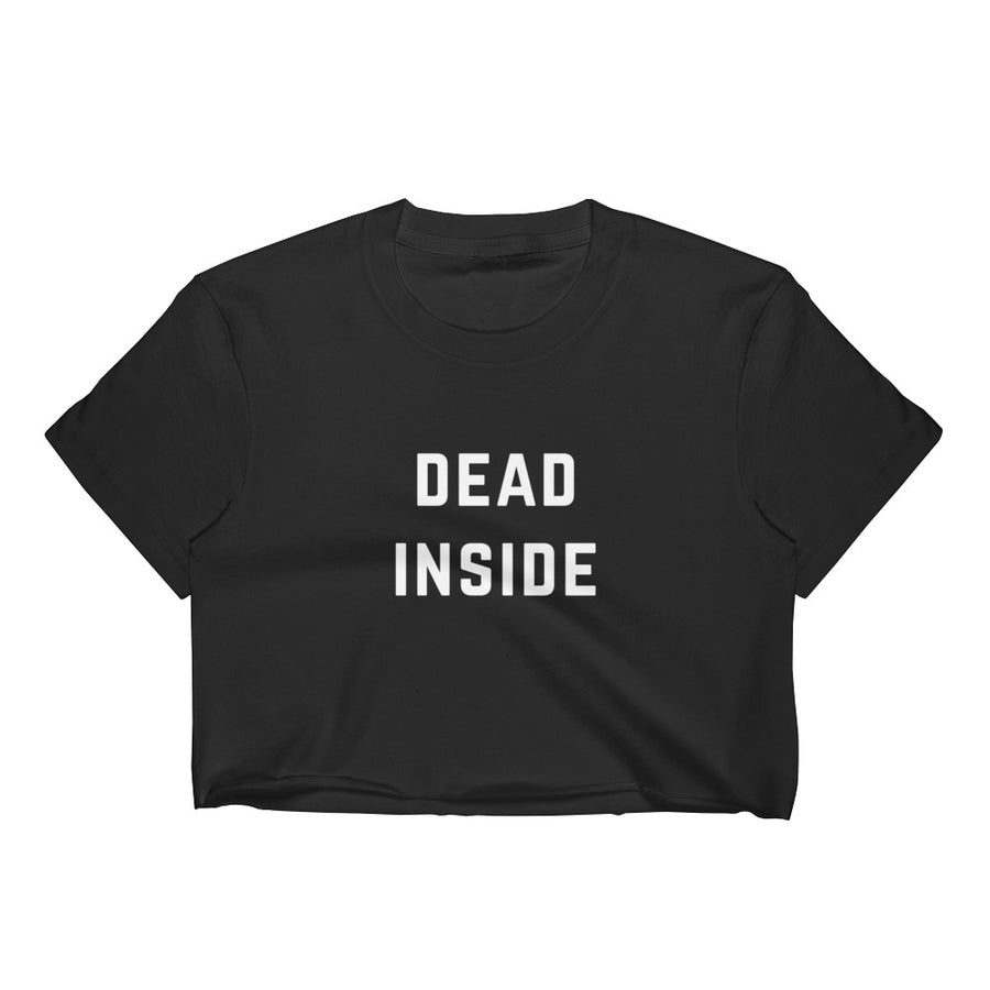 Dead Inside Women's Black Crop Top