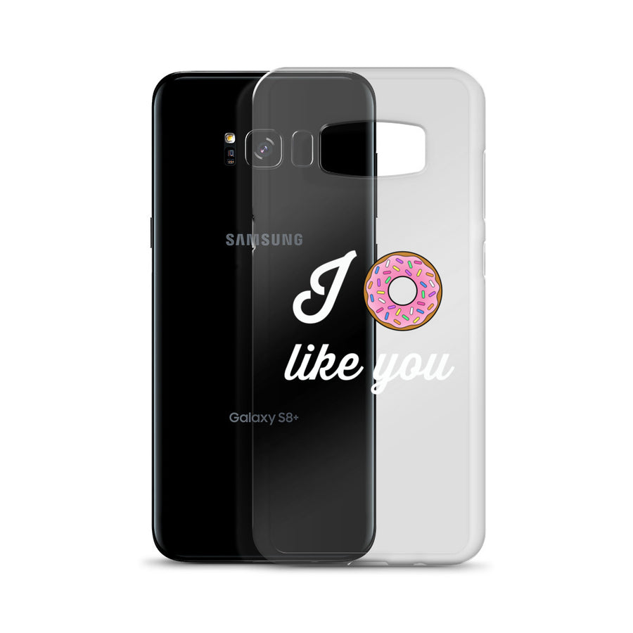 I Donut Like You Transparent Clear Samsung Case